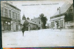 FRESNOY LE GRAND ENTREE GAMBETTA - Andere Gemeenten