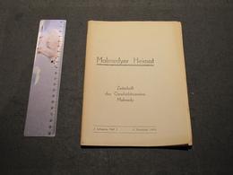 MALMEDYER HEIMAT - ZEITSCHRIFT DES GESCHTSVEREINS MALMEDY - 2.JAHRGANG HEFT 2. - 3. VIERTELJAHR 1943 - Ohne Zuordnung