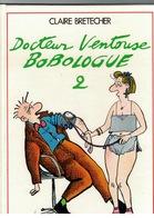 Docteur Ventouse- Claire BRETECHERBON ÉTAT - Brétecher
