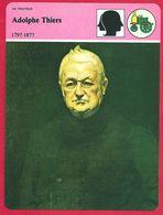 Adolphe Thiers. Avocat. Journaliste. Historien. Président De La République Française. - Histoire