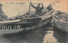 CPA TOULON - Type De Pêcheur - Toulon