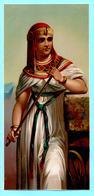 Chromo Grand Format Non Publicitaire. Princesse De L'ancien Egypte. Princess Of Ancient Egypt. - Cromos