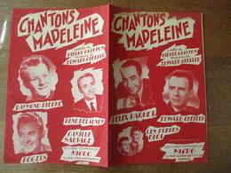 CHANTONS MADELEINE PAROLES DE PIERRE GUITTON MUSIQUE DE EDWARD CHEKLER MCML - Spartiti