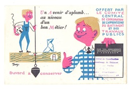 Buvard Un Avenir D'aplomb...au Niveau D'un Bon Métier Apprentissage Du Bâtiment Et Des Travaux Publics - Buvards, Protège-cahiers Illustrés
