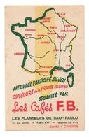 Buvard Les Cafés F.B Les Planteurs De Sao-Paulo - Café & Thé