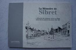 Livre SIBRET Région Bastogne Chenogne Bataille Des Ardennes Battke Of The Bulge V Panzer Armee Luxembourg Ardenne - Bücher, Zeitschriften, Comics