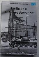 Livre  Bataille Des Ardennes Battle Of The Bulge Fin VI SS Panzer Armee Luxembourg Das Reich Hohenstauffen Hitlerjugend - Bücher, Zeitschriften, Comics