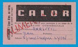 CALOR ALIMENTAIRE BON DE PROPAGANDE QUINZAINE COMMERCIALE COMITE DES FETES DE LA VILLE DE LYON PLACE BELLECOUR - Publicités