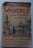 Lvre WAUDREZ Un Vilage Inconnu Bruille Sa Seigneurie 1933 Région Binche Battignies Estinnes Hainaut - Livres, BD, Revues