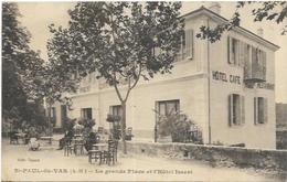 06.ST PAUL DU VAR.  LA GRANDE PLACE ET L HOTEL ISSERT  AN 1915 - Saint-Paul