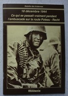 Livre Bataille Des Ardennes POTEAU Recht Kampfgruppe Peiper Embuscade 14th Cavalry Group 106th Infantry Division - Livres, BD, Revues