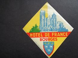 Document ( 2851 )  étiquette D' Hôtel  Etiket  - Reclame  Publicité -  Bourges - Etiquettes D'hotels