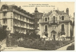 70 - LUXEUIL LES BAINS / MODERN HOTEL ET VILLA DES TILLEULS - Luxeuil Les Bains