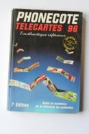 CATALOGUE DE COTES TELECARTES   1996 - Tarjetas Telefónicas