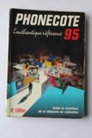 CATALOGUE DE COTES TELECARTES   1995 - Tarjetas Telefónicas