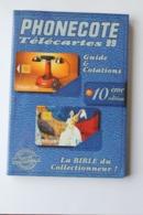 CATALOGUE DE COTES TELECARTES   1999 - Tarjetas Telefónicas