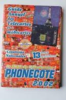 CATALOGUE DE COTES TELECARTES   2002 - Tarjetas Telefónicas