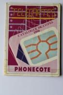CATALOGUE DE COTES TELECARTES   1990 - Tarjetas Telefónicas