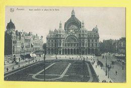 * Antwerpen - Anvers - Antwerp * (Nels, Ern Thill) Gare Centrale Et Place De La Gare, Bahnhof, Railway Station, Rare - Antwerpen