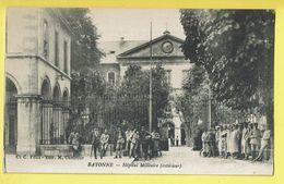 * Bayonne (Dép 64 - Pyrénées Atlantiques - France) * (Cl. C. Félix - Edit M. Chatelier) Hopital Militaire, Caserne Armée - Bayonne