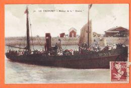 X76053 LE TREPORT Retour De La DENISE Di-313 Cpbat 1920s De DUSSAULT à MAIGNAL Villefranche - Le Treport