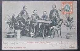 Hong Kong Chinese  Ladies Playing Cards  Cpa Timbrée Voyagée 1907 - China (Hongkong)