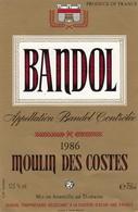 ETIQUETTE VIN BANDOL 1986 - PROPRIETAIRE BUNAN  - MOULIN DES COSTES  - CADIERE D' AZUR 83 VAR - FRENCH WINE LABEL - Rouges