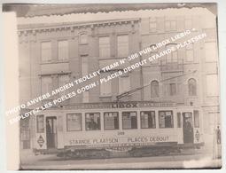 PHOTO ANVERS ANCIEN TROLLEY TRAM N° 386 PUB LIBOX LIEBIG + EMPLOYEZ LES POËLES GODIN / PLACES DEBOUT STAANDE PLAATSEN - Tram