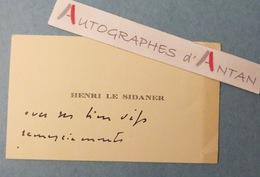 CDV Henri LE SIDANER Peintre - Carte De Visite Autographe (2 Lignes) - Né à Port-Louis(Île Maurice) - Autographes