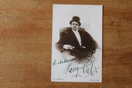 Photographie Dédicacée  Par  Harry Piel   Acteur Réalisateur - Autographes