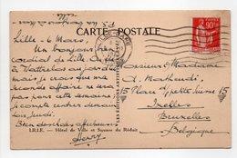 - Carte Postale LILLE Pour BRUXELLES (Belgique) 6.3.1935 - 90 C. Rouge Carminé Type Paix - - 1921-1960: Moderne