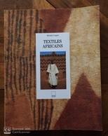 Livre Ouvrage D'Art- Afrique TEXTILES AFRICAINS Michele Coquet - Voir Description  Livre D'occasion - Art