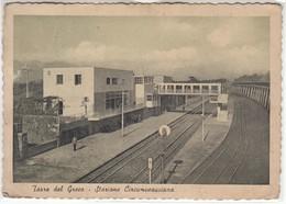 TORRE DEL GRECO NAPOLI - STAZIONE CIRCUMVESUVIANA RAILWAYS STATION - CARTOLINA SPEDITA NEL 1953 - Stazioni Senza Treni