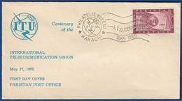 PAKISTAN 1965 MNH FDC FIRST DAY COVER  ITU CENTENARY OF THE INTERNATIONAL TELECOMMUNICATION UNION - Pakistan