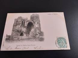 CPA (60) Crépy En Valois. Ruines De L'église Saint-Thomas.  (H.853). - Crepy En Valois