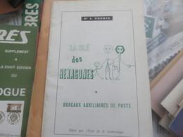La Clé Des Hexagones Bureaux Auxiliaires De Poste - Sellos