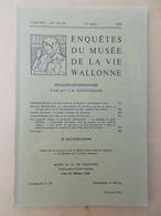 Régionalisme   ENQUÊTES  DU MUSÉE DE LA VIE WALLONNE - Belgium