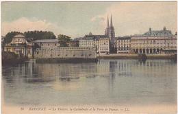 64 - BAYONNE - Le Théâtre, La Cathédrale Et La Porte De France - LL - Bayonne