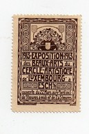Erinnophilie Vignette Luxembourg Exposition Des Beaux Arts Du Cercle Artistique 1913 Luxemburg - Erinnofilia