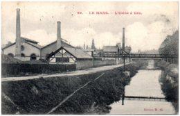 72 LE MANS - L'usine à Gaz - Le Mans