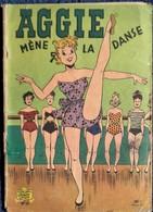 """AGGIE N° 11 - AGGIE Mène La Danse - Les Beaux Albums """" Jeunesse Joyeuse """" - ( 1957 )  . - Aggie"""