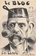 CPA Le Bloc N° 8 LEPINE Caricature Satirique Homme Politique Préfet De Police Illustrateur Léon ROZE (2 Scans) - Satiriques