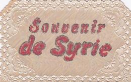 ¤¤   -   SYRIE  -   Carte Ajourée   -  Souvenir De Syrie    -  Fantaisie      -  ¤¤ - Syrië