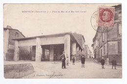 MONTECH Place Du Marché Et Rue Sadi Carnot - Montech