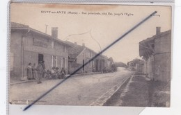 Sivry Sur Ante (51) Rue Principale,côté Est,jusqu'à L'Eglise (personnages Devant Le Café-Restaurant) - France