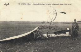 AVORD - Centre Militaire D'Aviation - La Garde D'un Avion Brisé 2 Scans - Matériel