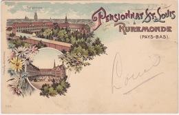Roermond, Ruremonde, Pensionnat St.Louis. - Roermond