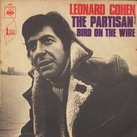 LEONARD COHEN - FR SINGLE - THE PARTISAN + BIRD ON THE WIRE - Rock