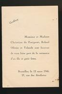 ADEL NOBLESSE -  CHRISTIAN De FRAIPONT    GEBOORTE ZOON 1946 GEOFFROY - Geburt & Taufe