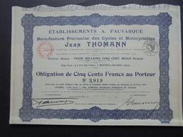 FRANCE - MONTREUIL SOUS BOIS 1929 - ETS A. FAUVARQUE, CYCLES ET MOTOCYCLETTES JEAN THOMANN - OBLIGATION 500 FRS - Azioni & Titoli
